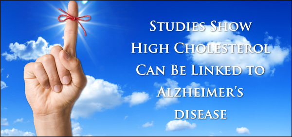 Studies Show High Cholesterol Can Be Linked to Alzheimer's